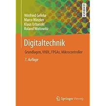 Digitaltechnik: Grundlagen, VHDL, FPGAs, Mikrocontroller (Springer-Lehrbuch)