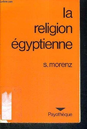 La Religion égyptienne par  Siegfried Morenz