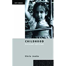 Childhood: Second edition (Key Ideas)