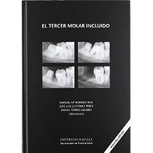 El tercer molar incluido (Ciencias de la Salud)