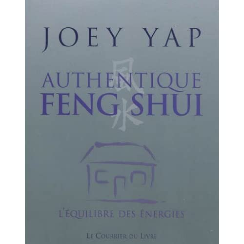 Authentique feng shui de Joey Yap (26 octobre 2009) Broché