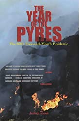 The Year of the Pyres: The 2001 Foot and Mouth Epidemic