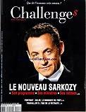 CHALLENGES [No 63] du 18/01/2007 - LE NOUVEAU SARKOZY - SON PROGRAMME - SES MINISTRES ET SES INTIMES PORTRAIT - AULAS LE MANAGER DU FOOT TRAVAILLER A L'AGE DE LA RETRAITE