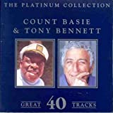 Songtexte von Count Basie & Tony Bennett - The Platinum Collection: 40 Great Tracks