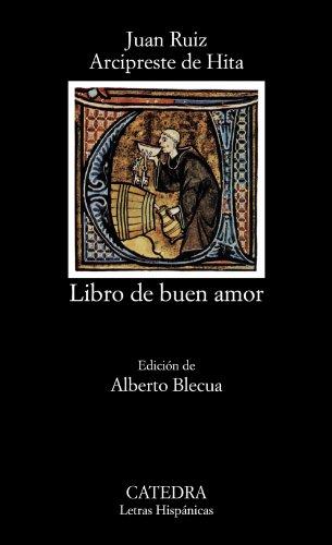 Libro de buen amor: El Libro Del Buen Amor (Letras Hispánicas) por Juan Ruiz Arcipreste de Hita