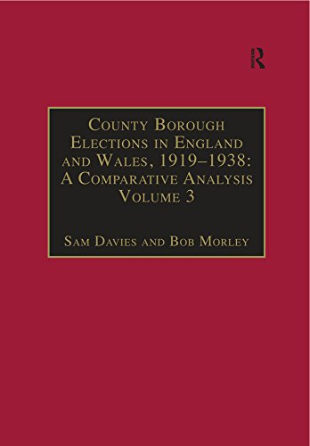 County Borough Elections in England and Wales, 1919-1938: A Comparative Analysis: Volume 3: Chester to East Ham (County Borough Elections in England and Wales, 1919-1938) (English Edition) - Chester Labs