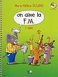 Telecharger Livres On aime la F M Volume 1 (PDF,EPUB,MOBI) gratuits en Francaise