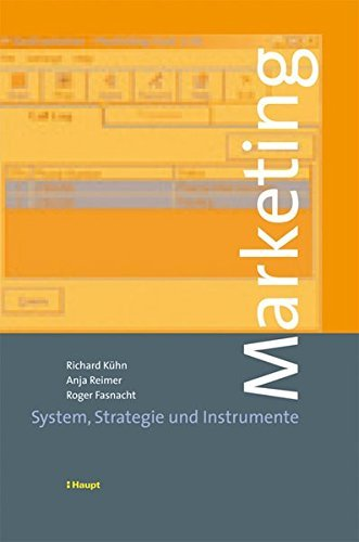 Marketing: System, Strategie und Instrumente by Richard Kühn (2006-04-01)