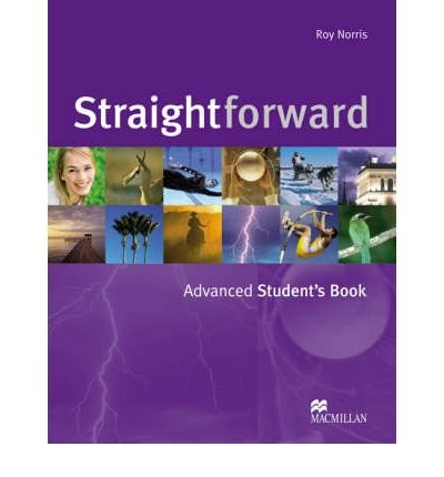 [(Straightforward Advanced: Advanced: Student's Book)] [Author: Roy Norris] published on (January, 2007)