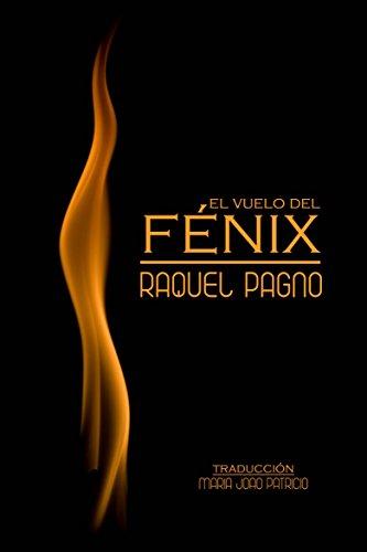 El Vuelo del Fénix por Raquel Pagno