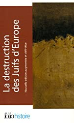 La destruction des Juifs d'Europe I, II, III