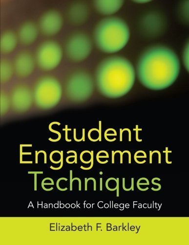 Student Engagement Techniques: A Handbook for College Faculty by Barkley, Elizabeth F. (2009) Paperback