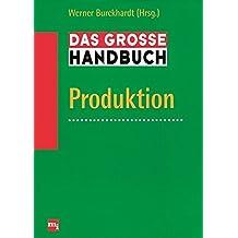 Das große Handbuch Produktion