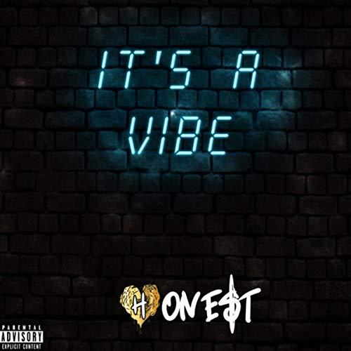 It's a Vibe [Explicit]