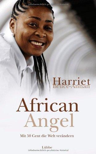 African Angel: Mit 50 Cent die Welt verändern (Buch Cent)
