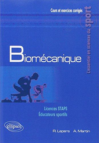 Biomécanique Licences STAPS Éducateurs Sportifs par Romuald Lepers