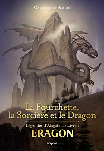 La fourchette, la sorcière et le dragon