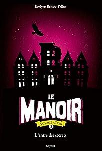 """Afficher """"Le manoir : saison 2 : l'exil n° 2 Le manoir"""""""