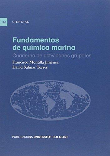 Fundamentos de química marina: Cuaderno de actividades grupales (Textos docentes)