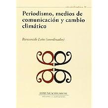 Periodismo, medios de comunicación y cambio climático (Periodística)