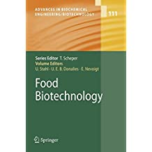 Food Biotechnology (Advances in Biochemical Engineering/Biotechnology, Band 111)
