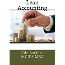 Lean Accounting by Ade Asefeso MCIPS MBA (2014-05-08)