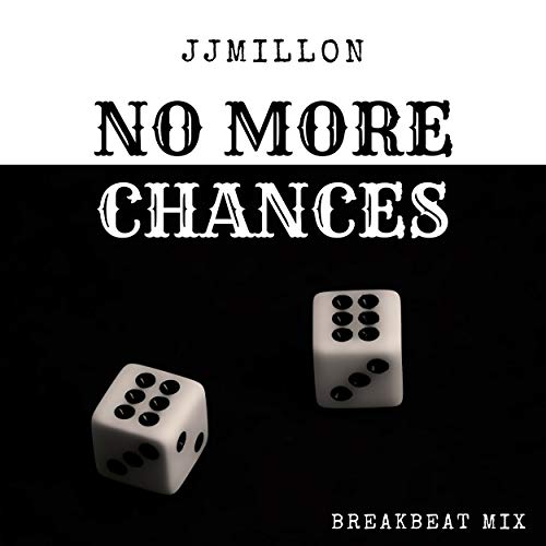 No More Chances (Breakbeat Mix)