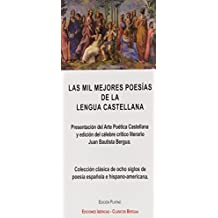 Las mil mejores poesías de la lengua castellana (CLASICOS BERGUA) de Juan Bautista Bergua (1 feb 2010) Tapa blanda