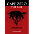 Cape Zero: The Fall: A Zombie novella