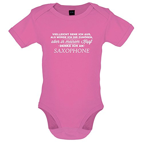 Vielleicht sehe ich aus als würde ich dir zuhören aber in meinem Kopf denke ich an Saxophone - Lustiger Baby-Body - Bubble-Gum-Pink - 3 bis 6 Monate