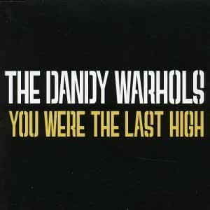 You Were the Last High