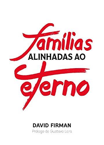 Família Alinhada ao eterno por David Firman