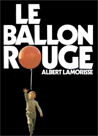 Le Ballon rouge par Albert Lamorisse