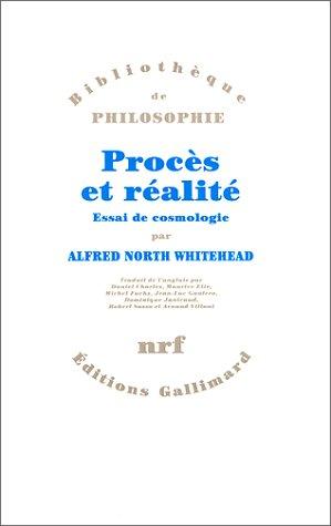 Procès et réalité: Essai de cosmologie par Alfred North Whitehead