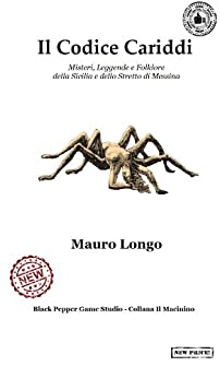 Il Codice Cariddi: Premium Edition di [Longo, Mauro]