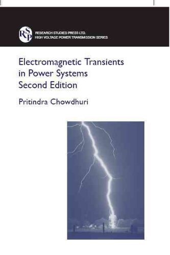 Electromagnetic Transients in Power Systems (High Voltage Power & Transmission S.) por Pritindra Chowdhuri