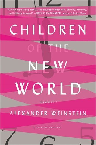 Children of the New World por Alexander Weinstein