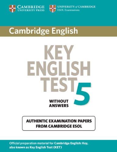 Cambridge key English test. Ket. Per la Scuola media: Cambridge Key English Test 5 Student's Book without answers (KET Practice Tests)