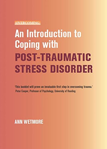 An Introduction to Coping with Post-Traumatic Stress (An Introduction to Coping series) (English Edition)