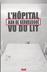 L'hôpital vu du lit