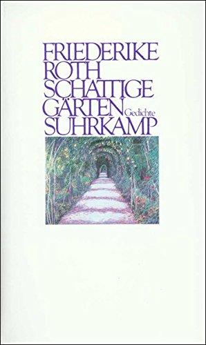 Schattige Gärten: Gedichte