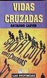Vidas cruzadas par Carver