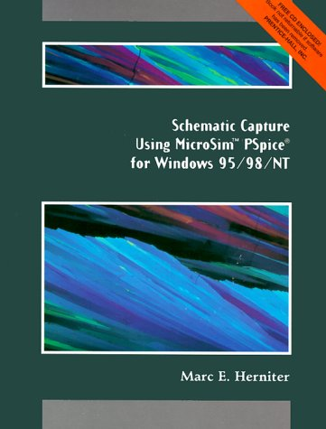 Schematic Capture With Microseis Pspice for Windows: For Windows 95/98/Nt Nt-chart