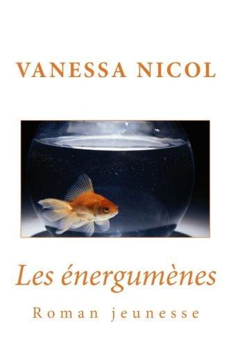 Les énergumènes par Vanessa Nicol