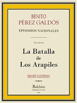 La Batalla de los Arapiles (Episodios nacionales. Serie primera nº 10) de [Pérez Galdós, Benito]