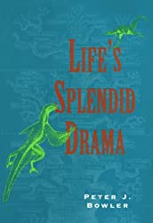 Life's Splendid Drama: Evolutionary Biology and the Reconstruction of Life's Ancestry, 1860-1940 (Science & Its Conceptual Foundations)