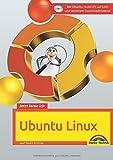 Jetzt lerne ich Ubuntu 18.04 LTS - aktuellste Version Das Komplettpaket für den erfolgreichen Einstieg. Mit vielen Beis
