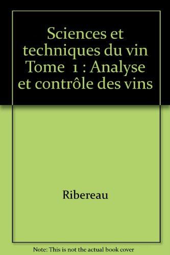 Sciences et techniques du vin Tome  1 : Analyse et contrôle des vins par Pascal Ribéreau-Gayon