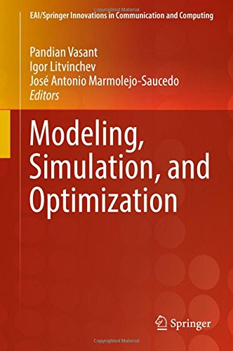 Modeling, Simulation, and Optimization (EAI/Springer Innovations in Communication and Computing)