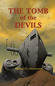 The Tomb of the Devils by [Christensen, Michael D.]